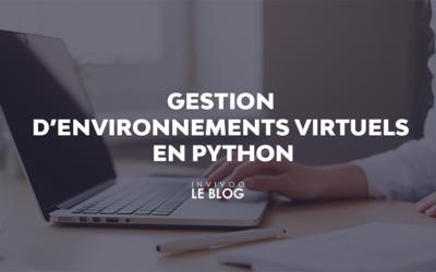 Gestion d'environnements virtuels en Python
