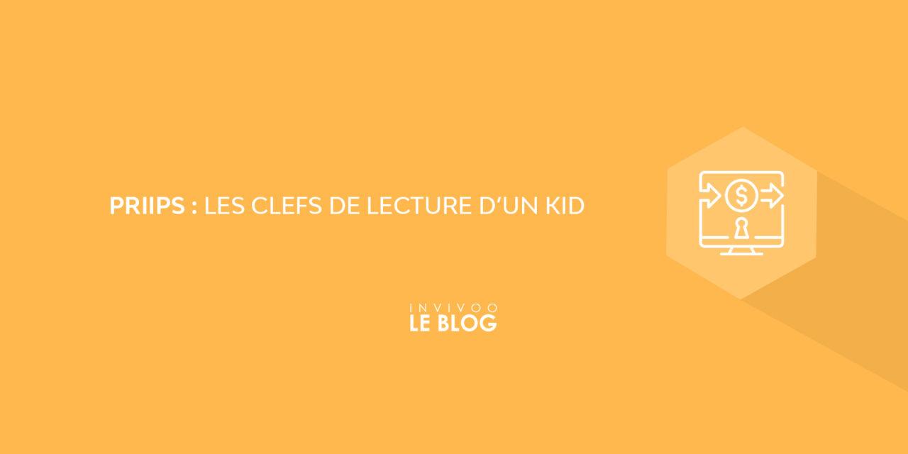 PRIIPS : les clefs de lecture d'un KID