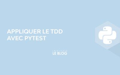 Appliquer le TDD avec pytest