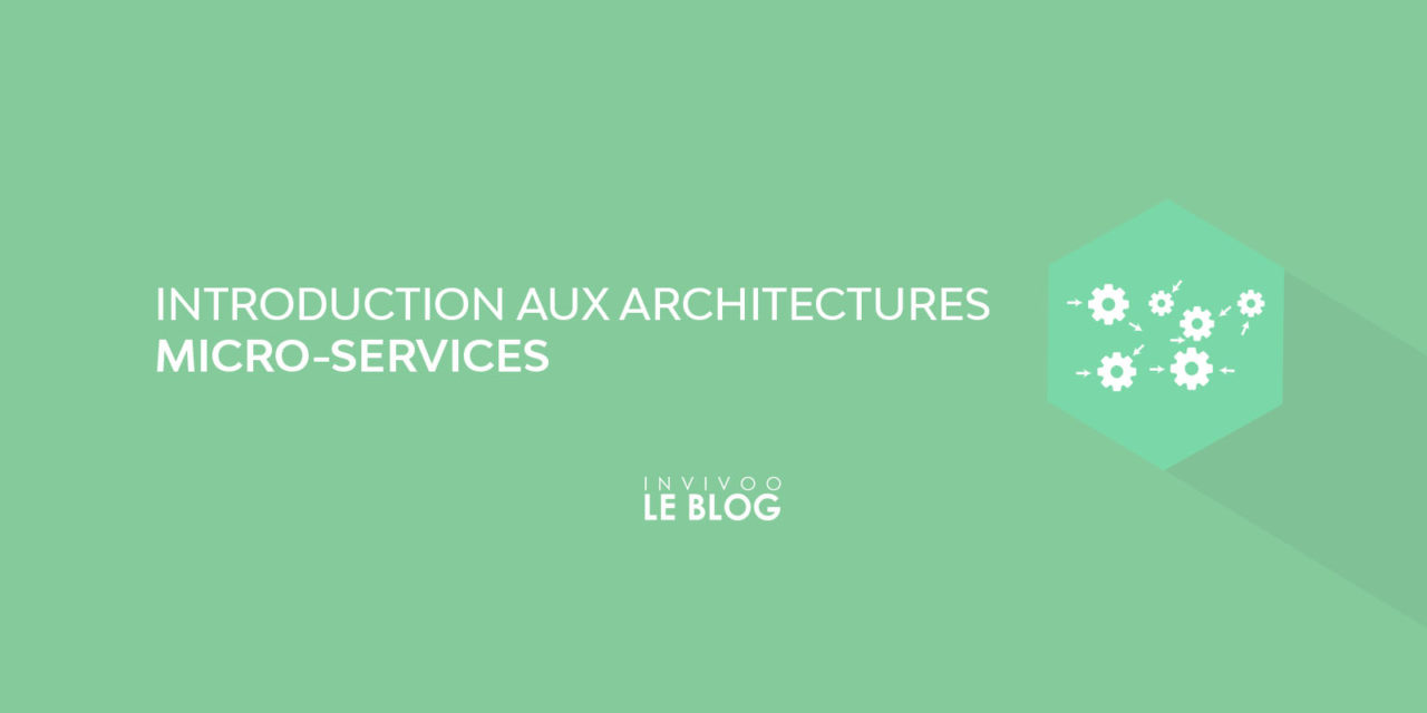 Introduction aux Architectures micro-services