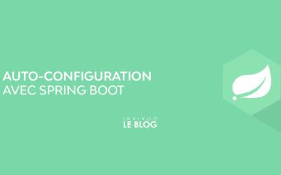 Auto-configuration avec Spring Boot