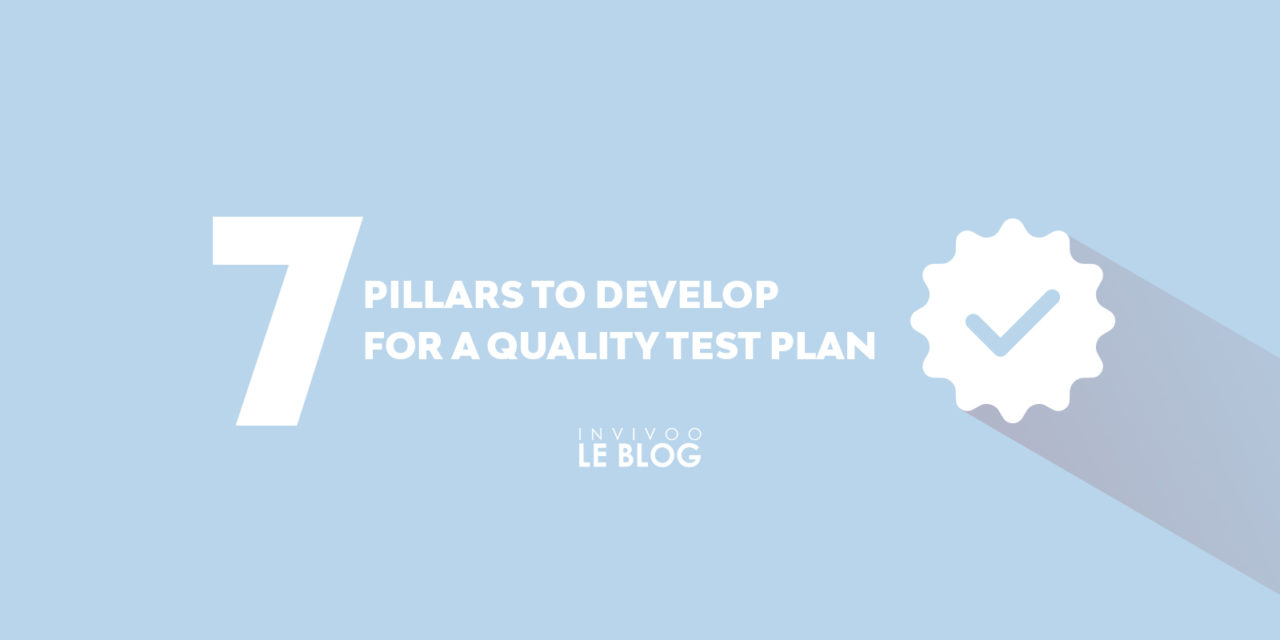 7 pillars to develop for a quality test plan