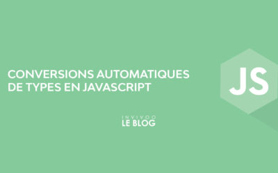 Conversions automatiques de types en Javascript