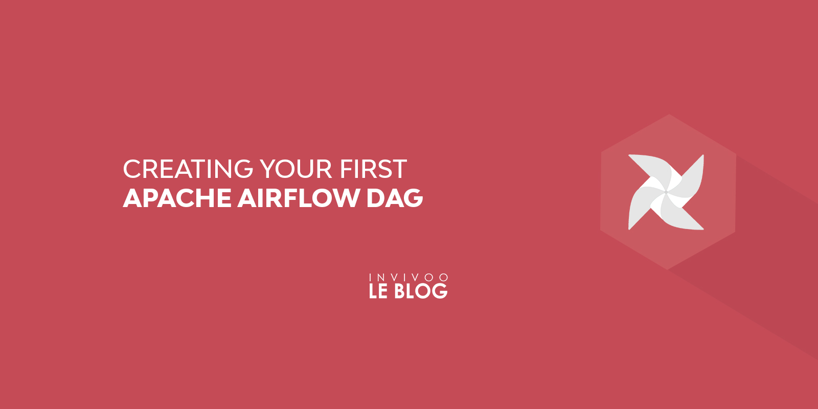Creating your first Apache Airflow DAG