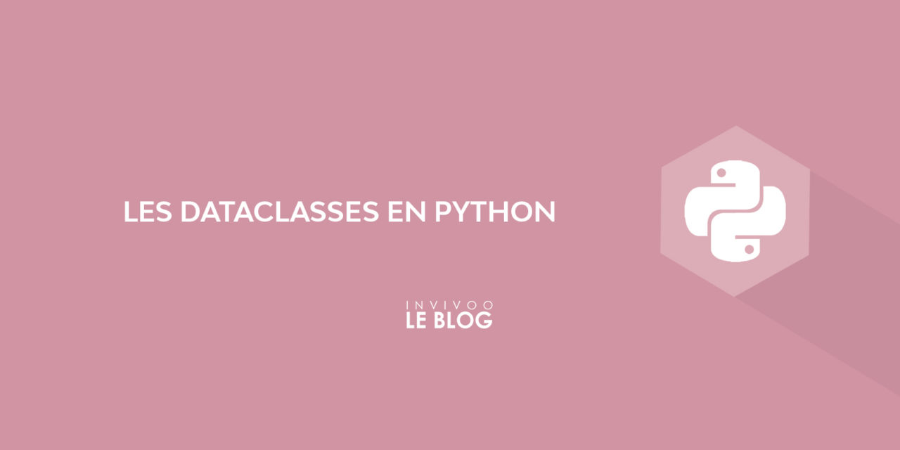 Les dataclasses en python
