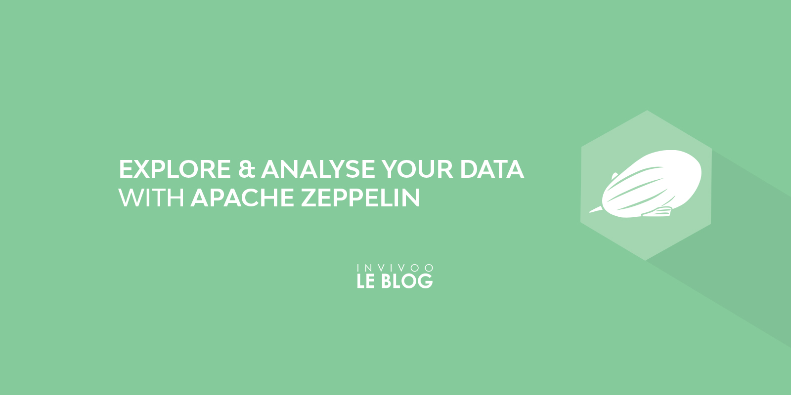 Explore & Analyse your data with Apache Zeppelin