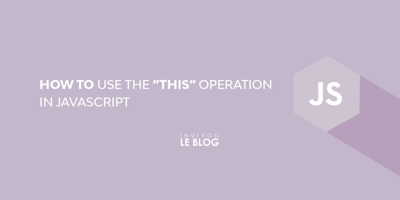 """How to use the """"THIS"""" operation in Javascript"""