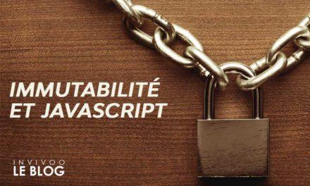 Immutabilité et Javascript