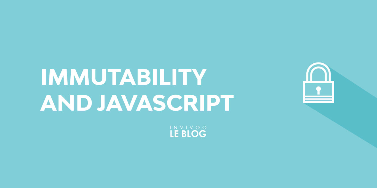 Immutability and Javascript