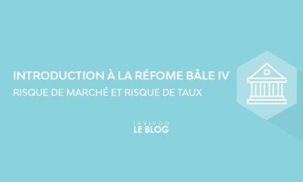 Introduction à la réforme Bâle IV