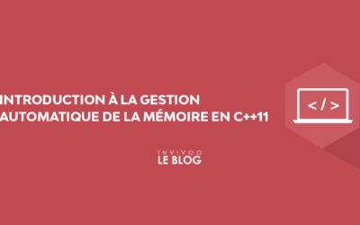 Introduction à la gestion automatique de la mémoire en C++11