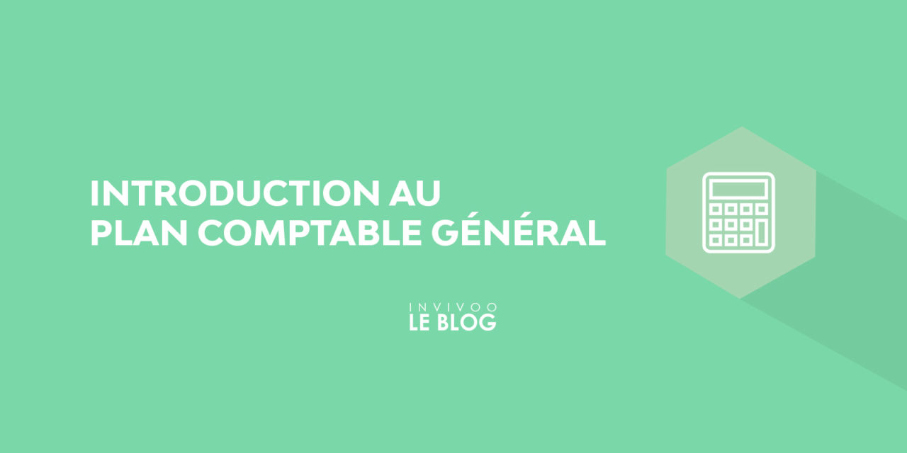 Introduction au Plan Comptable Général
