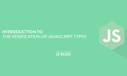 Introduction to the verification of Javascript Types