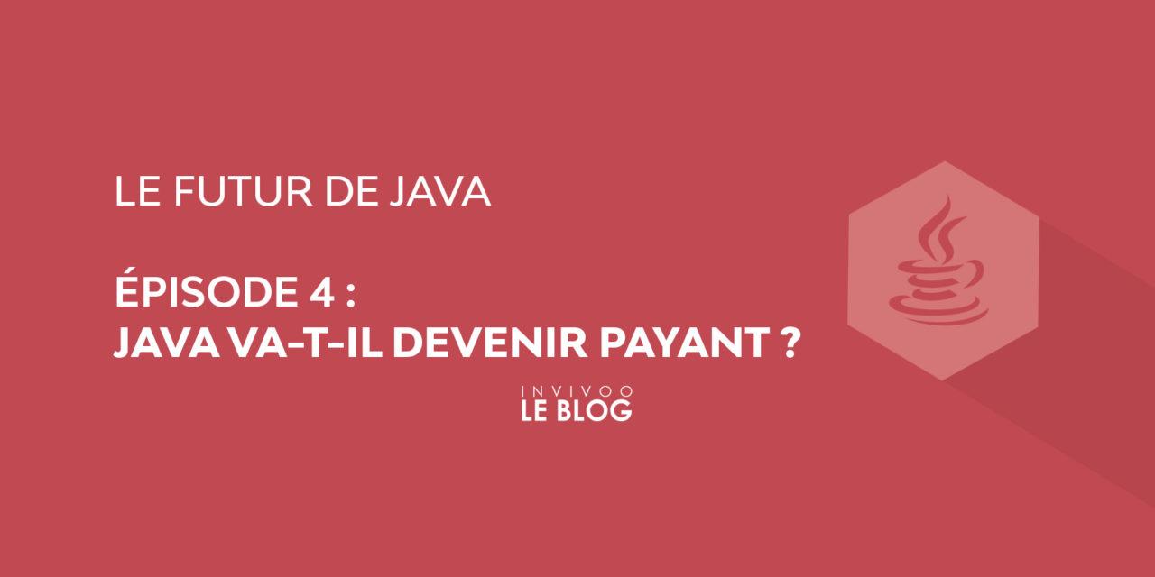 Java va-t-il devenir payant ?