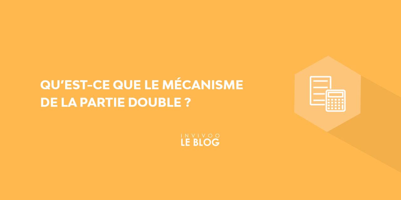 Qu'est-ce que le mécanisme de la partie double ?