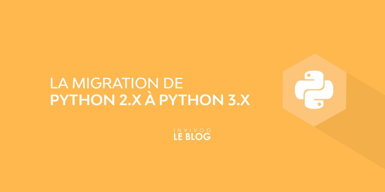 La migration de Python 2.X à Python 3.X