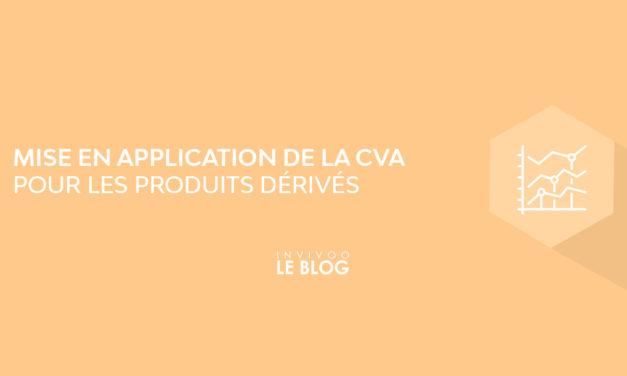 La CVA : présentation du concept – Partie 2