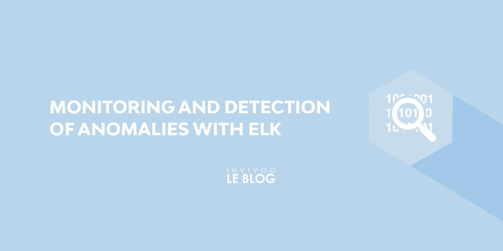 Monitoring and detection of anomalies with ELK