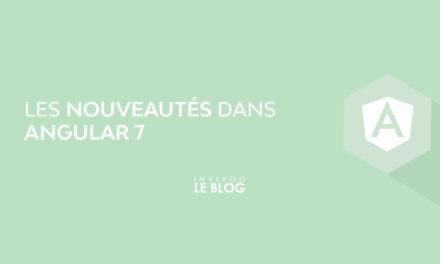 Les nouveautés dans Angular 7