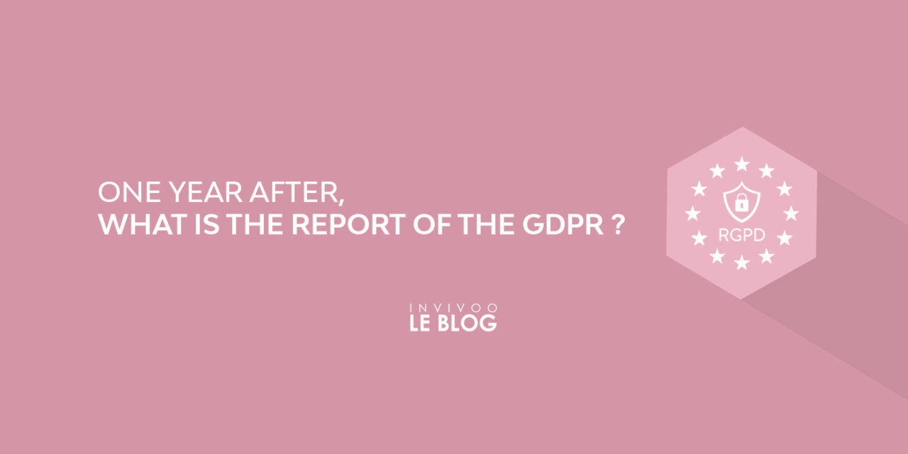 One year after, what is the report of the GDPR?