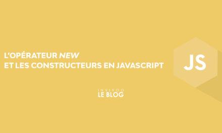 L'opérateur new et les constructeurs en Javascript