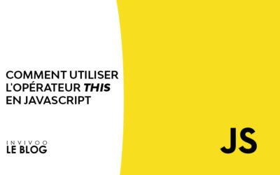 Comment utiliser l'opérateur this en Javascript