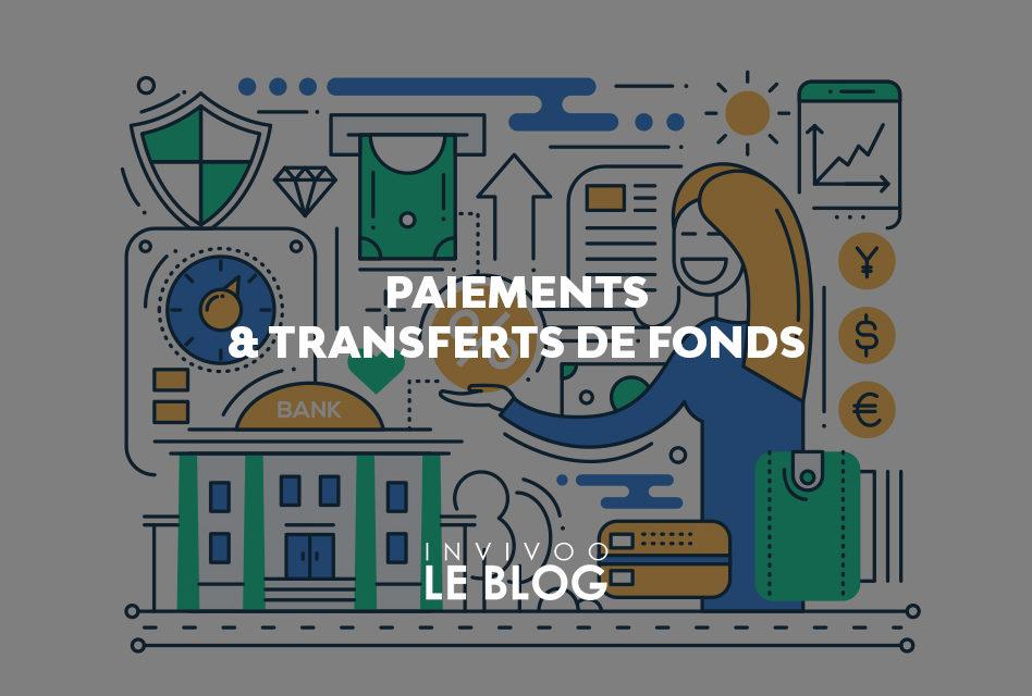 Paiements et transferts de fonds