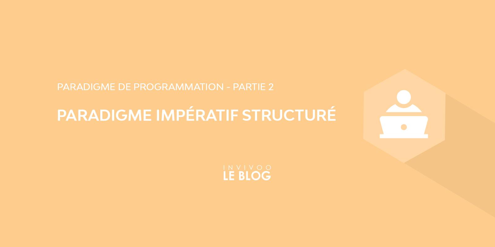Paradigme impératif structuré