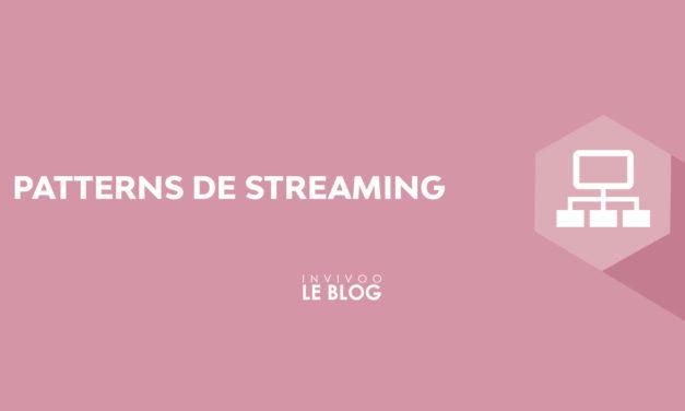 Patterns de streaming