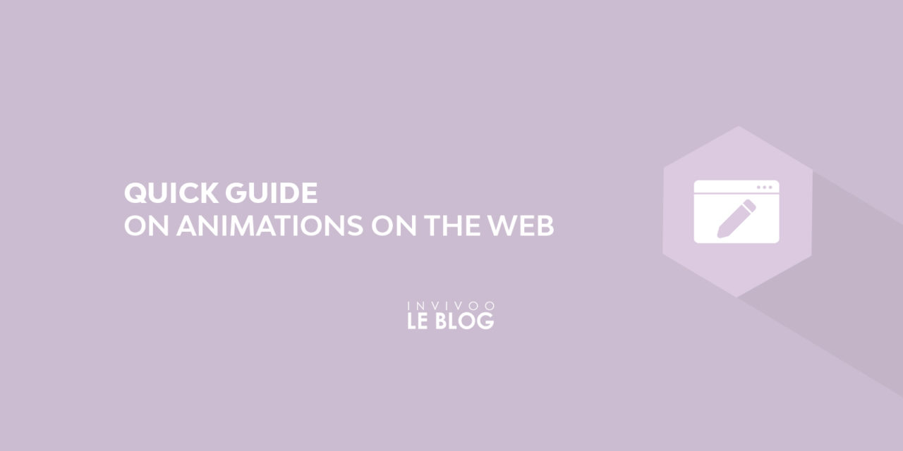 Quick guide on animations on the Web