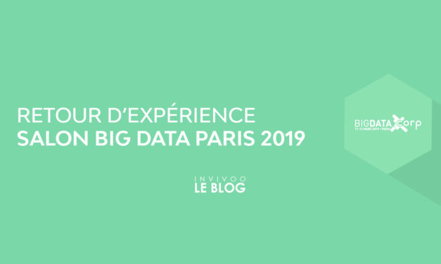 Retour d'expérience – Que retenir du Salon Big Data Paris 2019 ?
