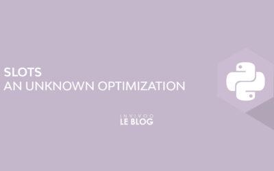 Slots : an unknown optimization