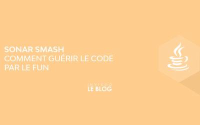 Sonar Smash : comment guérir le code par le fun