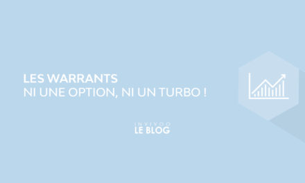Les Warrants : ni une Option, ni un Turbo !